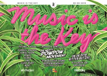 SA 08.06.2019 : MUSIC IS THE KEY @ Ritter Butzke