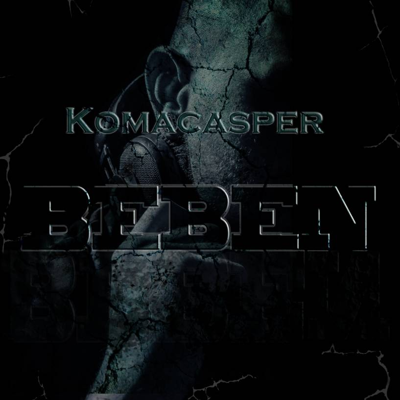 KomaCasper - Beben - Out Now