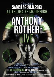 ANTHONY ROTHER // ALTES THEATER MAGDEBURG // SAMSTAG 28.09.2013
